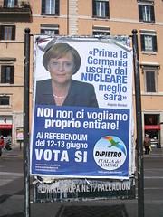 Plakat in Rom zu Kernkraft: Deutschland soll aussteigen, wir dürfen nicht einsteigen