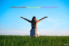 come, reza y ama (PERTO77) Tags: verde libertad nikon modelo campo frase tfcd