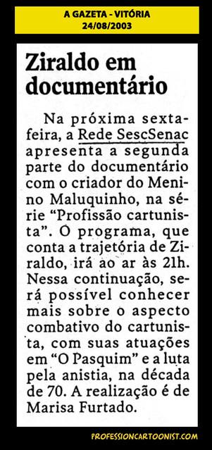 """""""Ziraldo em documentário"""" - A Gazeta - 24/08/2003"""