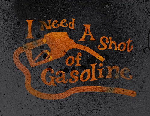 NEED GASOLINE