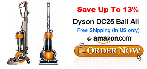 Buy Dyson DC25 Ball All Price Dyson DC25 Ball All Sale. Discount Dyson DC25 Ball All Best Price. Buy Cheap Dyson DC25 Ball All Lowest Price. Sale Dyson DC25 Ball All Deals.