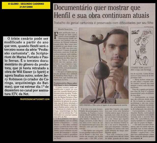 """""""Documentário quer mostrar que Henfil e sua obra continuam atuais"""" - O Globo - 21/07/2000"""