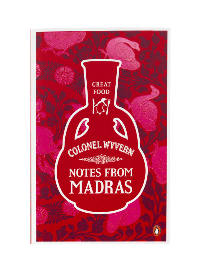 Notes from Madras by Colonel Wyvern