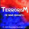 The Nostradamus of the NEWS - CR News Reports 1- of 14 topics: Terrorism (CRNewsReports) Tags: terrorism crnewsreports commentaryandpredictions newspredictions channeledreadings newsbeforeithappens betterdecisions nostradamus