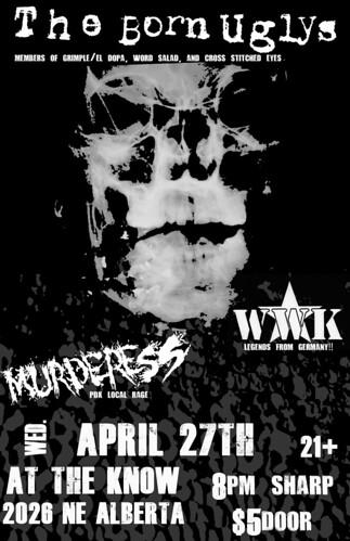4/27/11 TheBornUglys/WWK/Murderess