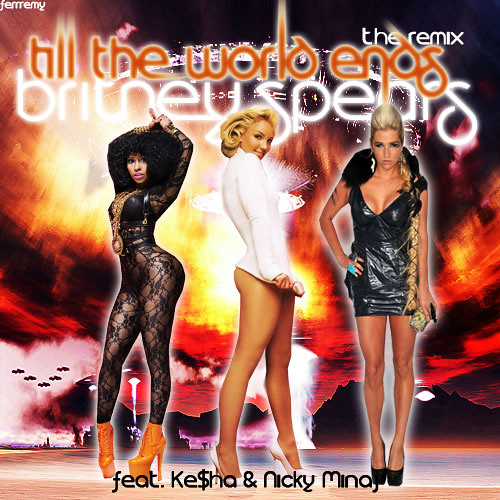 britney spears till the world ends artwork. Till The World Ends [The