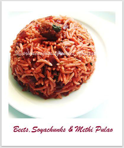 Beets,Soyachunks & Methi Pulao