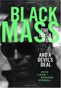 black-mass-irish-mob-fbi-devils-deal-dick-lehr-hardcover-cover-art