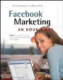 Facebook Marketing: An Hour a Day - by Chris Treadaway, Mari Smith