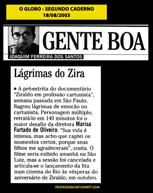 """Lágrimas do Zira"" - O Globo - 18/08/2003"