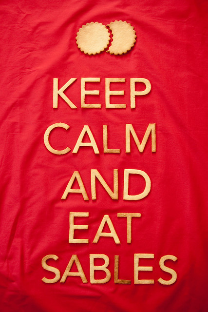 Keep calm and eat sablés