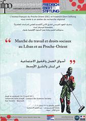 Table ronde : « Marché du travail et droits sociaux au Liban et au Proche-Orient » (Beyrouth, USJ, 14 et 15 avril 2011)