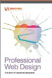 Professional Web Design: The Best of Smashing Magazine (Smashing Magazine Book Series) - by Smashing Magazine (Author)
