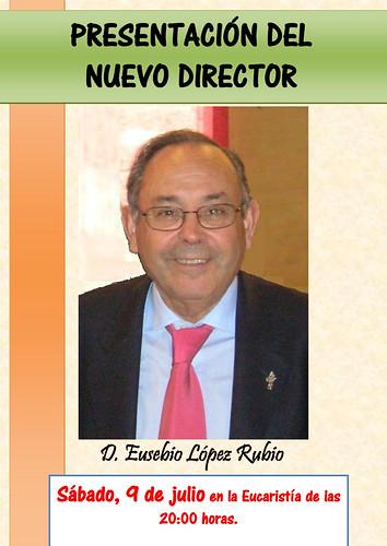Presentación del Nuevo Director: D. Eusebio López Rubio