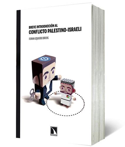 Conflicto Palestino-Israeli Palestine by ideasconalas
