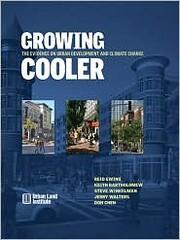 Growing Cooler (pub. Urban Land Institute)