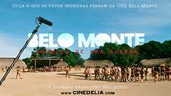 Ouça! (André Vilela D'Elia) Tags: brasil barragem xingu monte usina belo amazonia indigena cinedelia