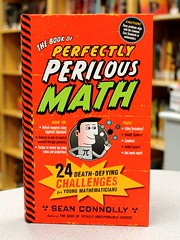 Book of Perfectly Perilous Math (Vernon Barford School Library) Tags: new school reading book high exercise library libraries hard reads books sean read problem cover math junior mathematics covers bookcover middle vernon exercises solving mathematical maths recent bookcovers nonfiction perilous hardcover problemsolving barford connolly perfectly hardcovers mathematicalrecreations 9780761163749