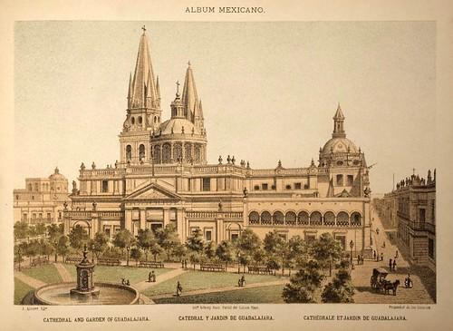 010-Catedral y jardin de Guadalajara- Album Mexicano  Coleccion de Paisajes Monumentos Costumbres..1875-1855