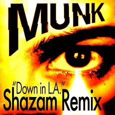 down-in-l-a-shazam-remix-munk