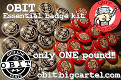 Obit Badges - essential (OBIT :)) Tags: badge merchandise cheap obit dontbeapikey roboboobs