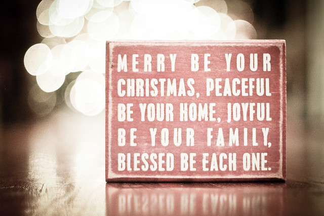 merry be your christmas, peaceful be your home