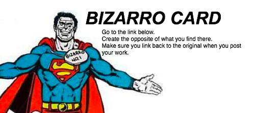 Bizarro Card