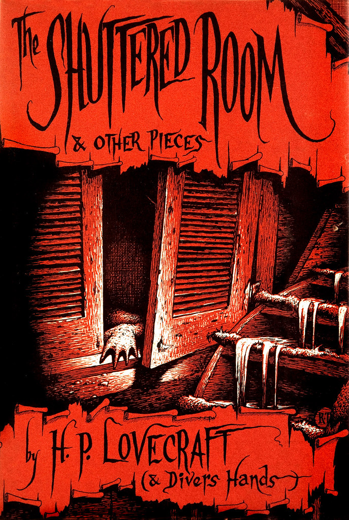Richard Taylor (Cover Illustration) H. P. Lovecraft and Divers Hands The Shuttered Room and Other Pieces (Arkham House, 1959)