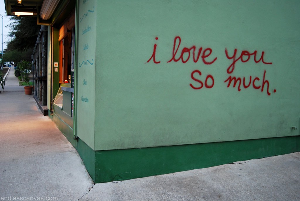 I love you so much graffiti austin texas.