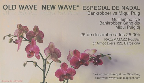 OLD WAVE NEW WAVE Especial Nadal