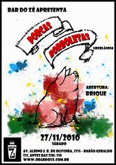 27 NOV 2010 - Porcas Borboletas + Brique (Bar do Z) Tags: bar poster do novembro cartaz ze 2010 bdz bardoze