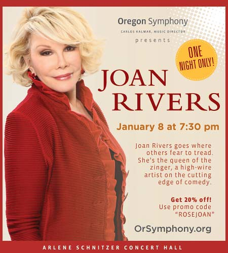 The Oregon Symphony Presents Joan Rivers + Discount