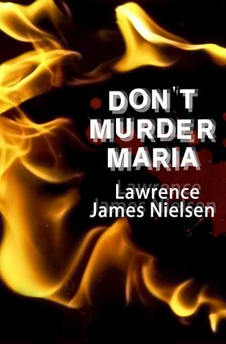 don't murder maria