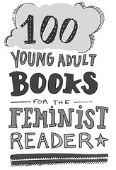 From The Library 100 Young Adult Books For The Feminist Reader