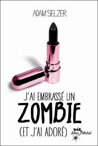 jai-embrasse-zombie-jai-adore-adam-selzer-L-ytzagf