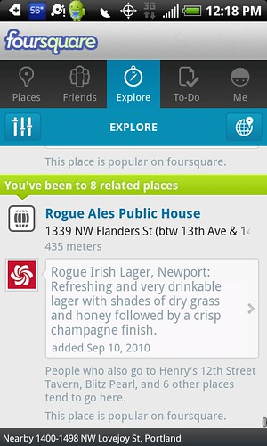 "In foursquare's new Explore tab, the recommendations clearly explain why a business was selected. In this example, my ""friend"" Portland Monthly magazine has left a tip."