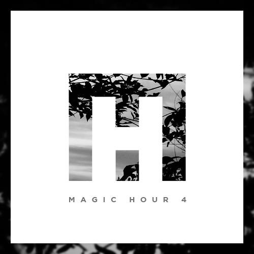 Magic Hour Mixtape 4