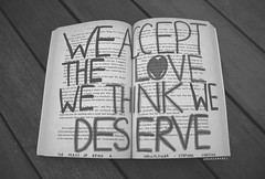 Day 62/365 ~ We Accept the Love We Think We Deserve (Amanda Mabel) Tags: wood white black love me its up that book day floor you quote being text think things we stephen want arrogant charlie dont illusion page question marker 365 too accept boundaries because improvement perfection 62 praise happening jaded perks acceptance easily deserve wallflower compliments cynical complacent alienated chbosky amandamabel overadmiration