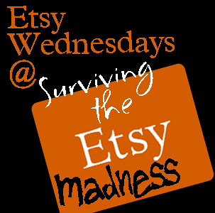 Etsy Wednesdays