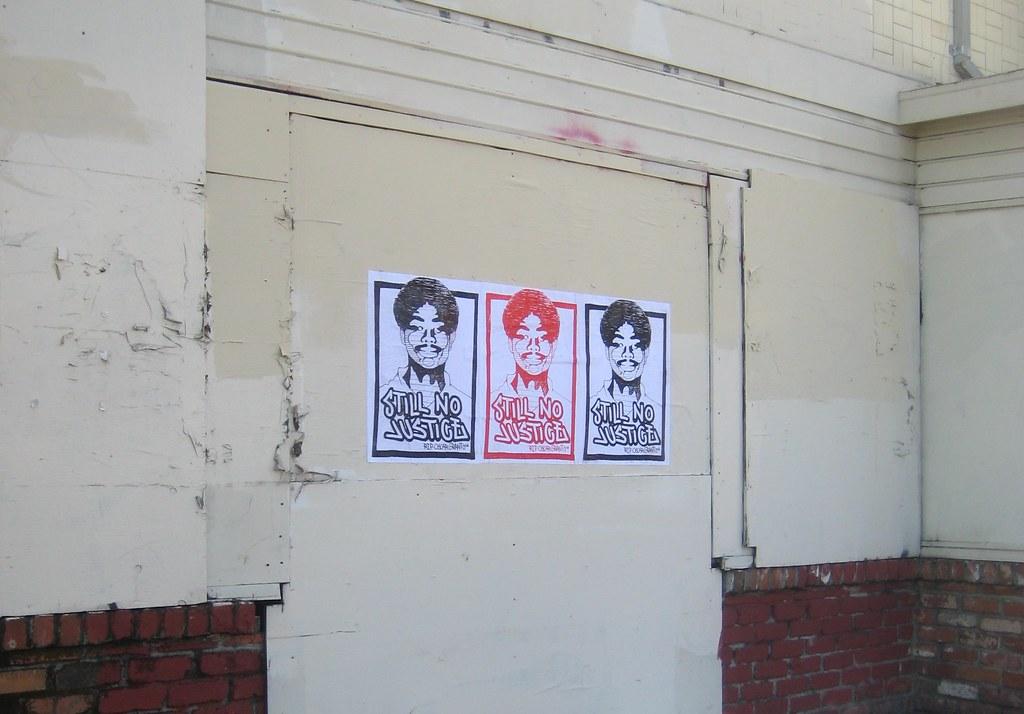 still no justice, Oscar Grant, poster, Street Art, NMG