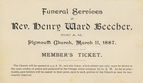 Funeral Services of Rev. Henry Ward Beecher. Member's Ticket.