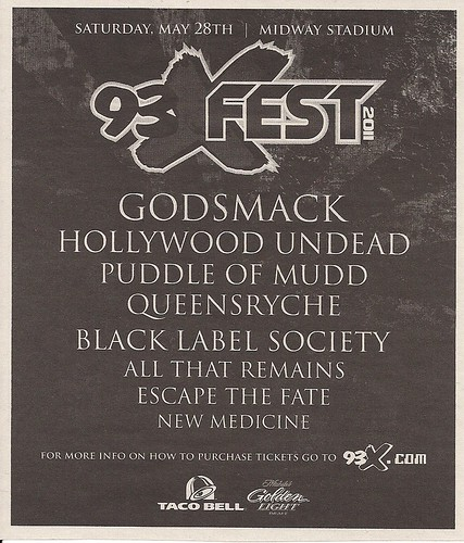 05/28/11 93XFest 2011 /W/ Godsmack/Hollywood Undead/Puddle Of Mudd/Queensryche/Black Label Society/All That Remains/Escape The Fate/New Medicine @ Midway Stadium, St. Paul, MN (ad)