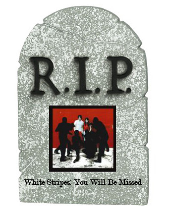 RIP White Stripes
