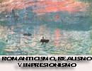 Romanticismo, Realismo e Impresionismo
