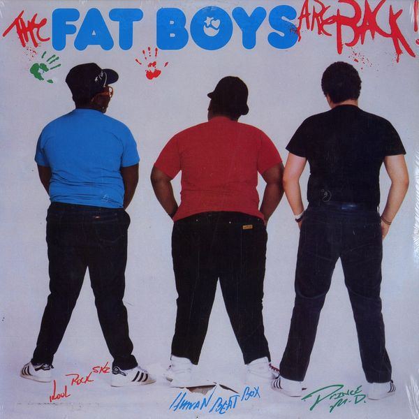 Fat Boys are Back 1985