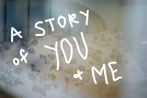 A story of you and me