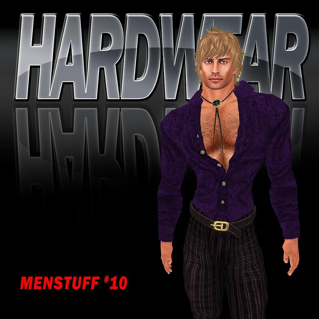 Menstuff #10 - HardWear