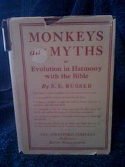 Image for Monkeys and Myths or Evolution in Harmony with the Bible-Being a plain statement of what the Bible teaches, and what Evolution means from a Scientific standpoint
