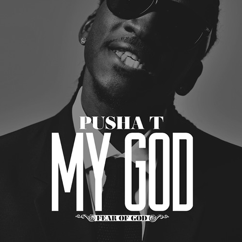 pusha t my god new music fromm good music