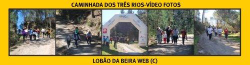 CAMINHADA DOS TRÊS RIOS-LOBÃO DA BEIRA
